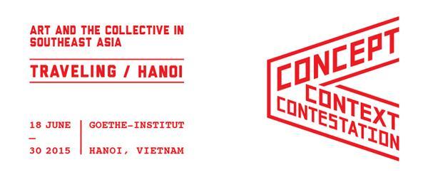 นิทรรศการ มโนทัศน์ บริบท และการต่อต้าน: ศิลปะและส่วนรวมในเอเชียตะวันออกเฉียงใต้ (กรุงฮานอย)