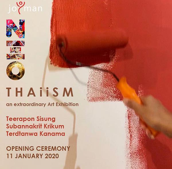 """นิทรรศการ """"Neo Thaiism"""""""