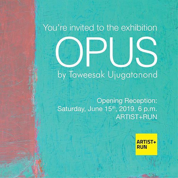 """นิทรรศการ """"โอปุส : Opus"""""""