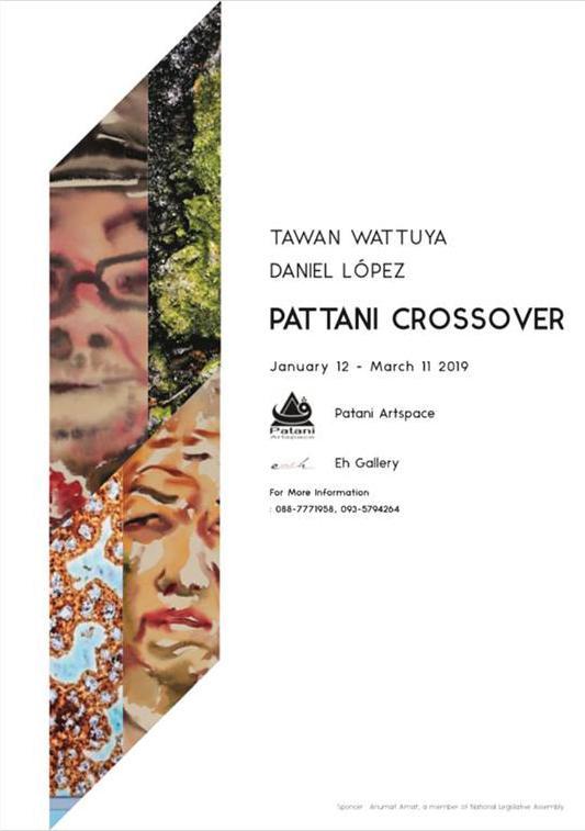 """นิทรรศการศิลปะ """"Pattani Crossover"""""""