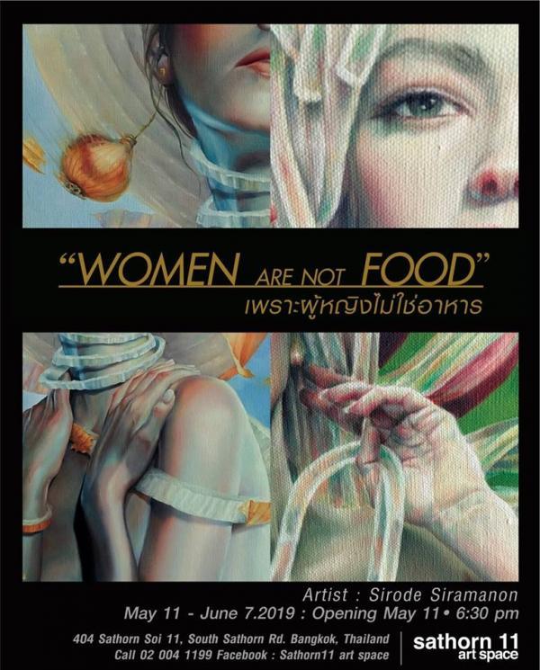 """นิทรรศการ """"Women Are Not FOOD"""""""
