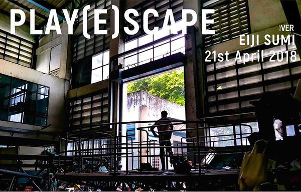 """นิทรรศการ """"Play(e)scape"""""""