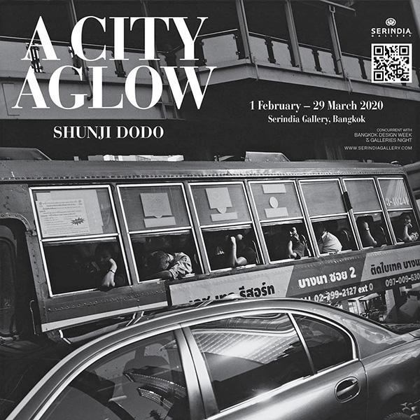 """นิทรรศการภาพถ่าย """"A City Aglow"""""""