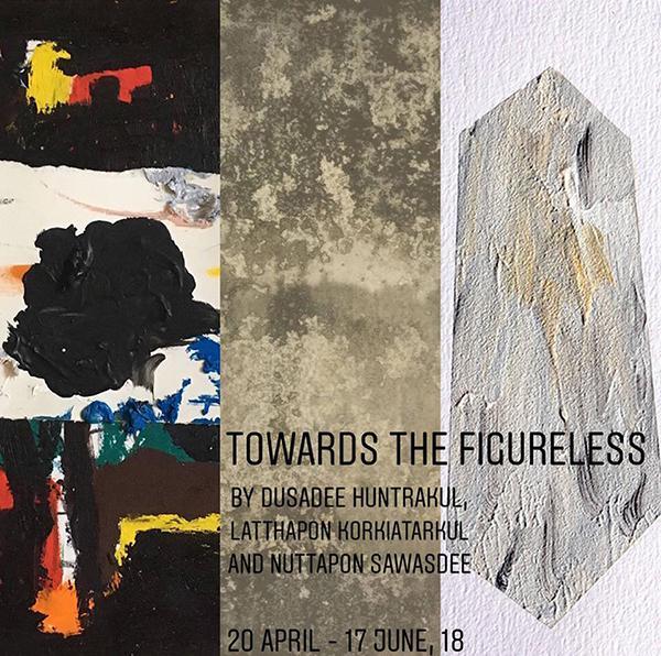 """นิทรรศการ """"Towards the Figureless"""""""