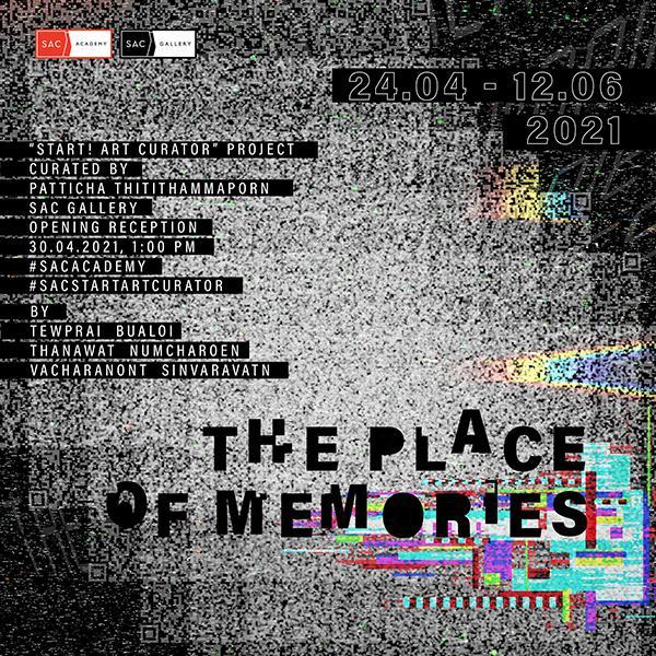 """นิทรรศการศิลปะ """"The Place of Memories"""""""
