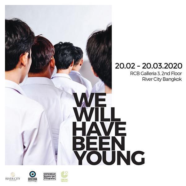 """นิทรรศการภาพถ่าย """"We Will Have Been Young"""""""