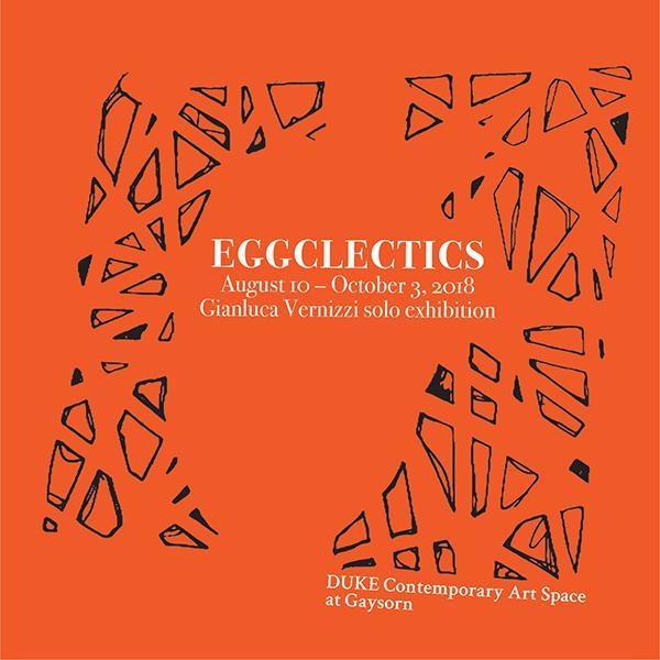 """นิทรรศการ """"EGGCLECTICS"""""""