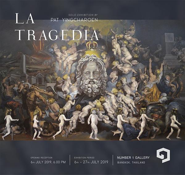 """นิทรรศการ """"La Tragedia"""""""