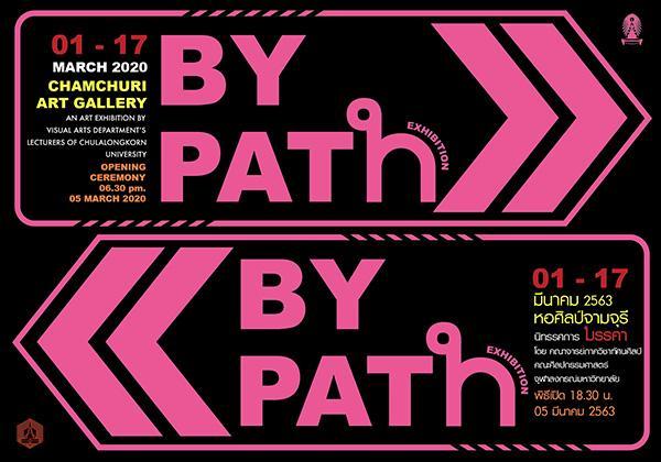 """นิทรรศการ """"มรรคา : By PATH"""""""