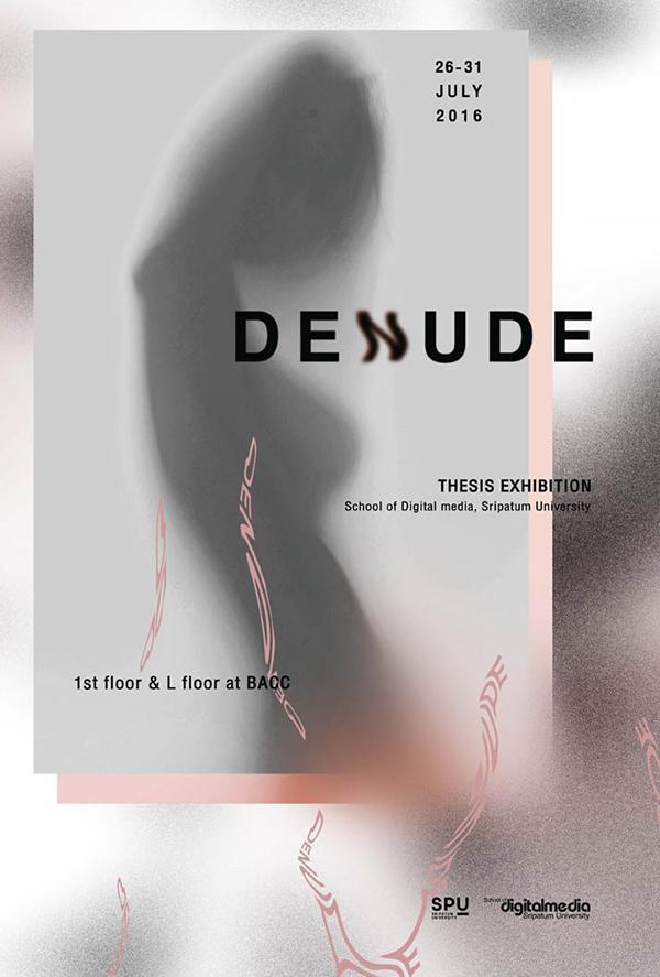 """นิทรรศการศิลปนิพนธ์ """"DENUDE"""""""