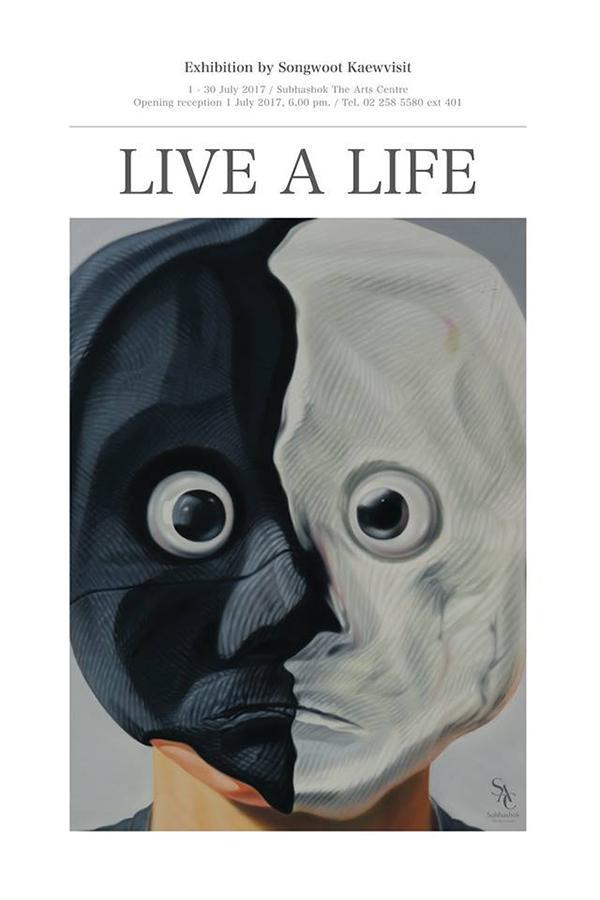 """นิทรรศการ """"Live a life"""""""