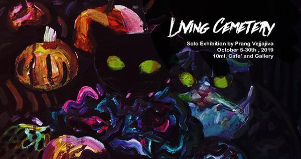 """นิทรรศการ """"Living cemetery"""""""
