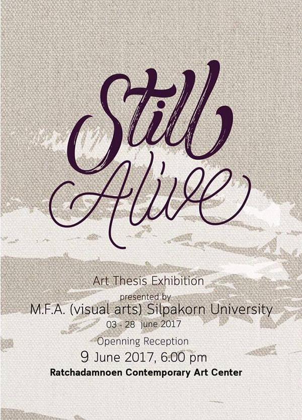 """นิทรรศการศิลปนิพนธ์ """"Still Alive"""""""