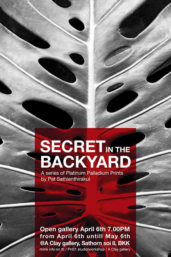 """นิทรรศการภาพถ่าย """"Secret in the Backyard"""""""