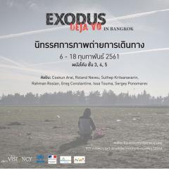นิทรรศการภาพถ่ายการเดินทาง Exodus-Déjà Vu in Bangkok