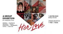 """นิทรรศการ """"Her Love"""""""