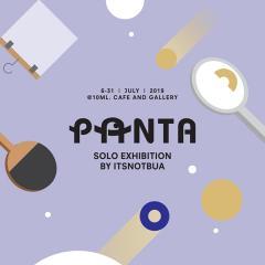 """นิทรรศการ """"ผ่านตา : PANTA"""""""