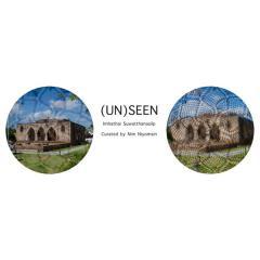 """นิทรรศการ """"(UN)SEEN"""""""