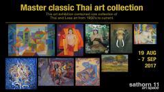"""นิทรรศการ """"รวมงานสะสมศิลป์ไทยชั้นครู : Master classic Thai art collection"""""""