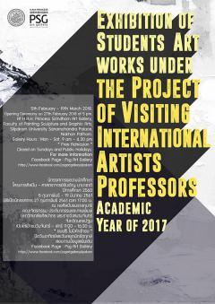 นิทรรศการผลงานนักศึกษาโครงการศิลปิน - ศาสตราจารย์รับเชิญ นานาชาติ ปีการศึกษา 2560