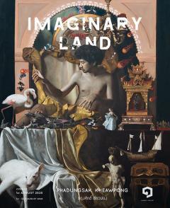"""นิทรรศการ """"Imaginary Land"""""""