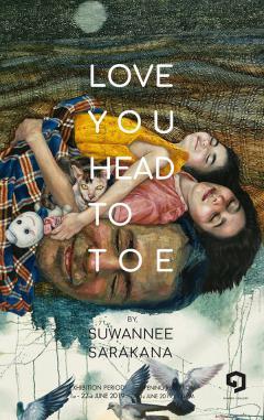 """นิทรรศการ """"ด้วยรัก : Love You Head To Toe"""""""