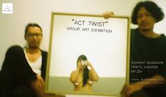"""นิทรรศการ """"ACT TWIST"""""""