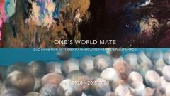"""นิทรรศการ """"เราคือเพื่อนร่วมโลก : One's World Mate"""""""