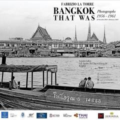 """นิทรรศการ """"Bangkok That Was: Photographs 1956-1961"""""""