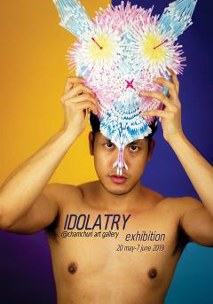 """นิทรรศการ """"Idolatory"""""""
