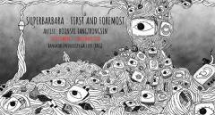 """นิทรรศการ """"Superbarbara: First and Foremost"""""""