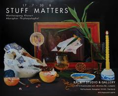 """นิทรรศการ """"การมีอยู่ของสิ่งของ : Stuff Matters"""""""