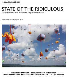 """นิทรรศการ """"STATE OF THE RIDICULOUS"""""""