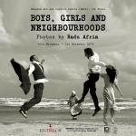 """นิทรรศการภาพถ่าย """"หนุ่ม ๆ สาว ๆ และถิ่นเรา : Boys, Girls and Neighbourhoods"""""""