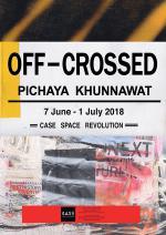 """นิทรรศการ """"Off-Crossed"""""""