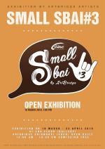 """นิทรรศการ """"Small Sbai"""" ครั้งที่ 3"""