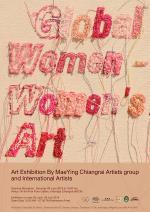 """นิทรรศการ """"Global Women - Women's Art"""""""