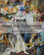 """นิทรรศการศิลปะ """"พบปะคนดัง : Meet the Celebrities"""""""