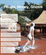 "นิทรรศการ ""People, Money, Ghosts (Movement as Metaphor)"""