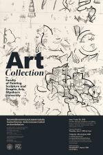 นิทรรศการรวบรวมผลงานสะสม โดยคณะจิตรกรรม ประติมากรรมและภาพพิมพ์ มหาวิทยาลัยศิลปากร