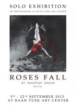 ROSES FALL BY PRAEPLOY