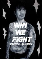 นิทรรศการศิลปะ Why we Fight