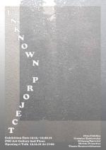 """นิทรรศการ """"Unknown Project"""""""