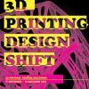 """นิทรรศการขนาดย่อม """"3D Printing จุดเปลี่ยนงานออกแบบ"""""""