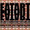 """นิทรรศการศิลปะ """"Eat Art Eat Art"""""""